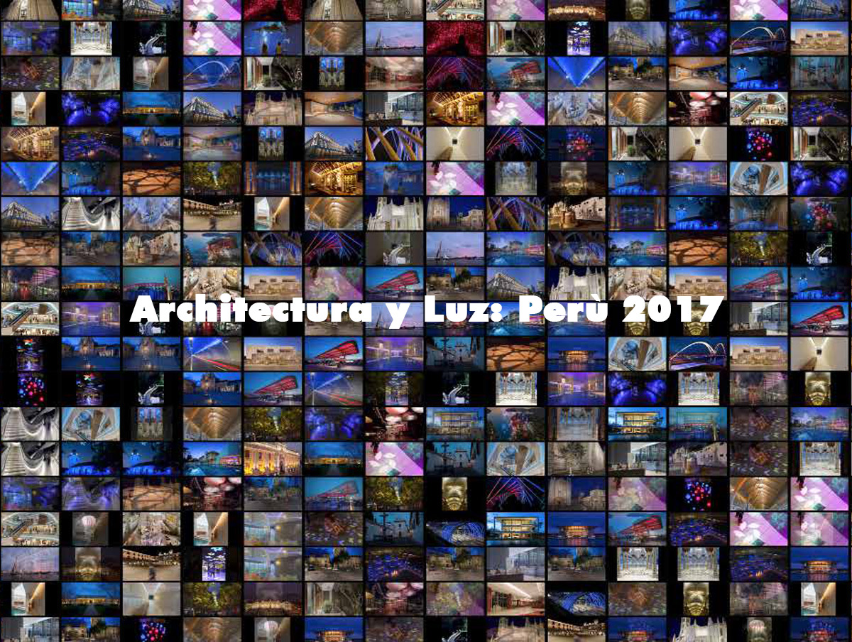 Architecture & Light Conference - Lima, Peru